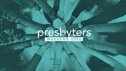 PRESBYTERS WEEKEND 2020