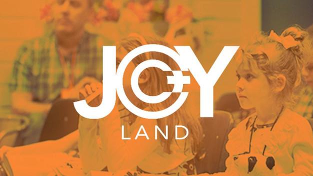 JOYLAND CHILDREN'S MINISTRY