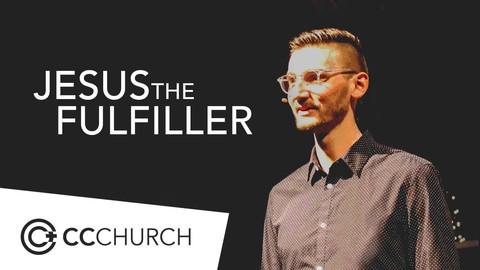 JESUS THE FULFILLER