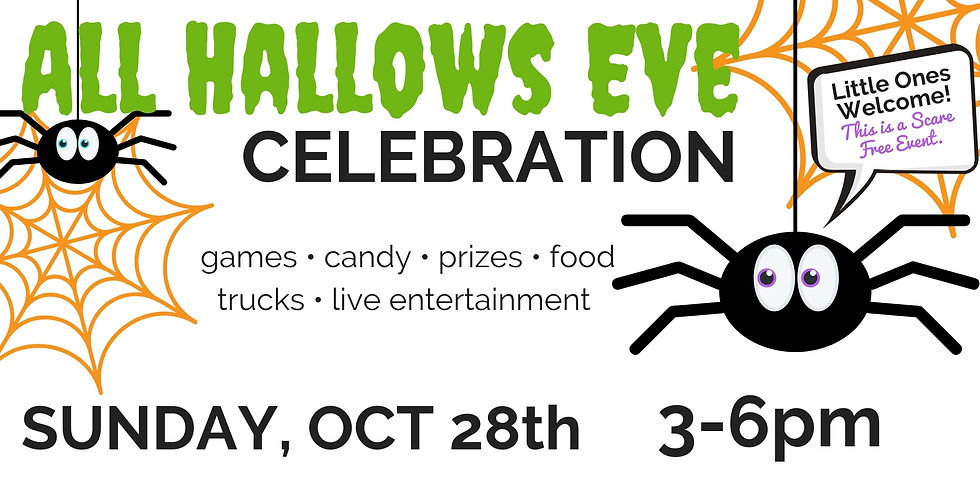 All Hallows Eve Celebration. Oct 28th 3-6pm