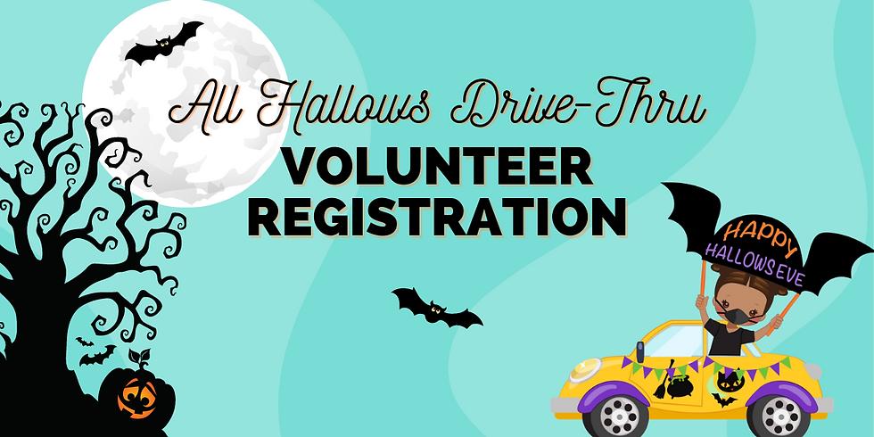 All Hallow's Eve Drive-Thru Volunteer Registration