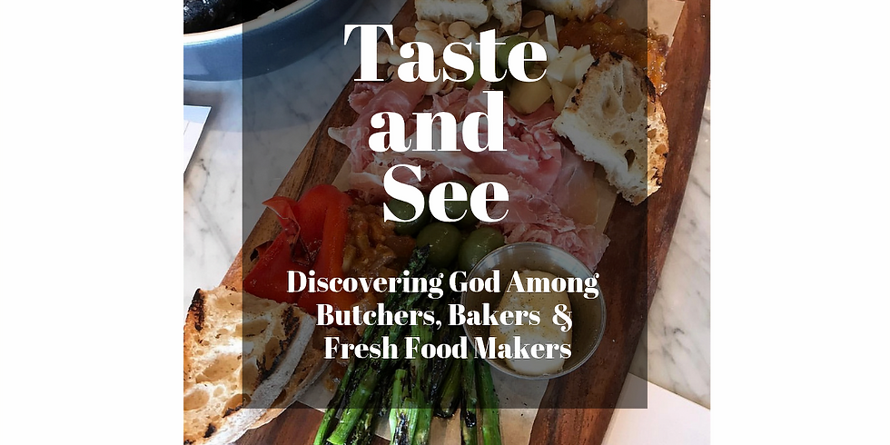 Taste and See Lenten Series March 10th- April 7th