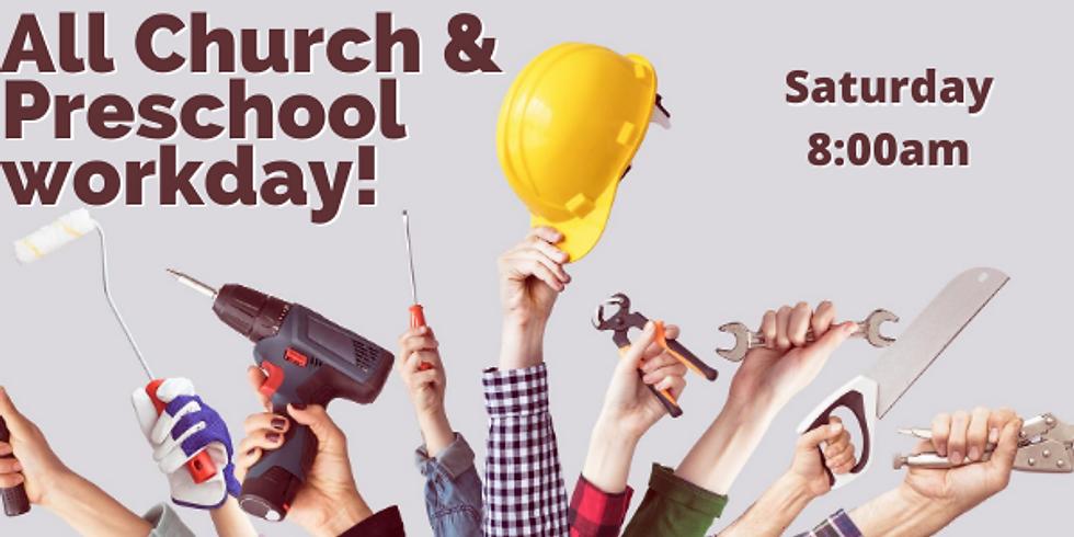 All Church & Preschool Workday!