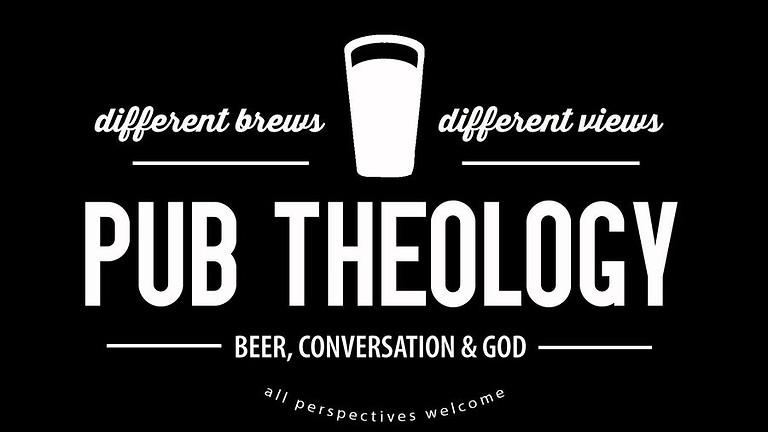 Pub Theology - September 28th