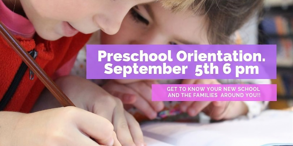 Preschool Orientation and Welcome