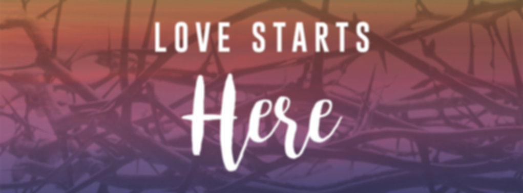 LoveStartsHere_851x315_edited.jpg