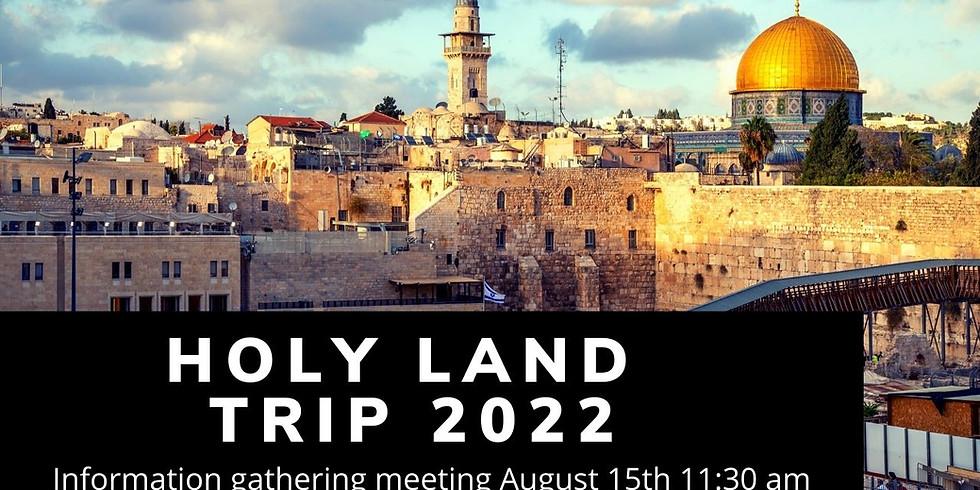 Holy Land Interest Gathering