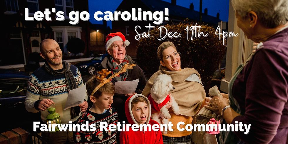 Caroling at Fairwinds Retirement Community