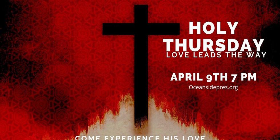 Holy Thursday Service