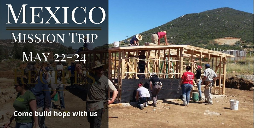 Postponed - Mexico House Building Mission Trip