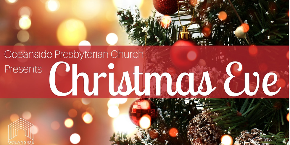 Invitation to Christmas Eve Services at Oceanside Presbyterian