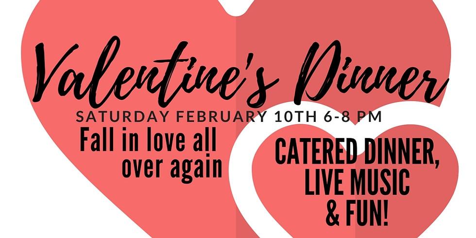 Valentine's Dinner at 6:00 p.m