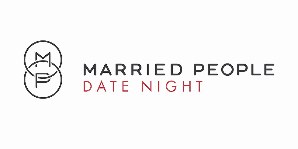 Date Night for Couples and Married People