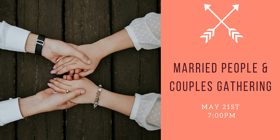 Married People and Couples Gathering!