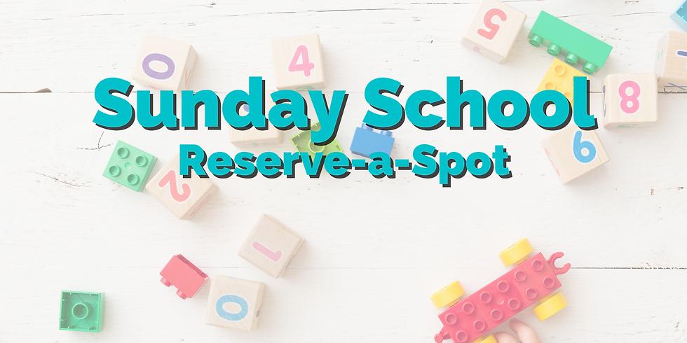 Sunday School Reserve-a-Spot