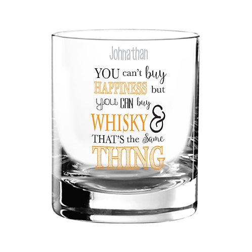 Personalised Can't Buy Happiness...Whisky Tumbler  You can't buy happiness but you can buy your favourite tipple!