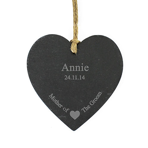 Personalise this Mother Of The Groom Slate Hanging Heart with one line of 12 characters and one line of 20 characters