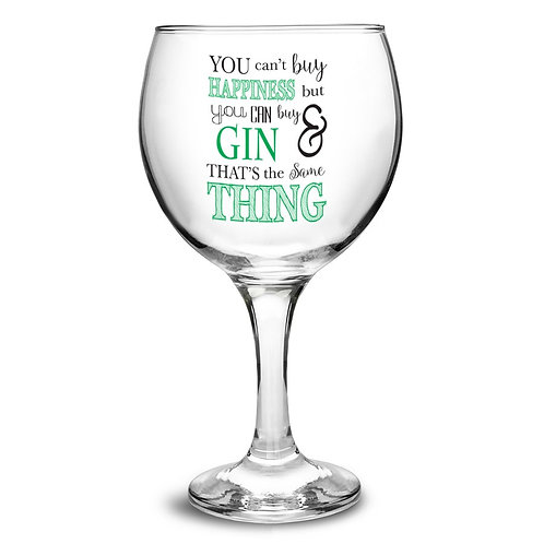 Can't Buy Happiness...Gin Balloon Glass - www.watchboxleamington.com