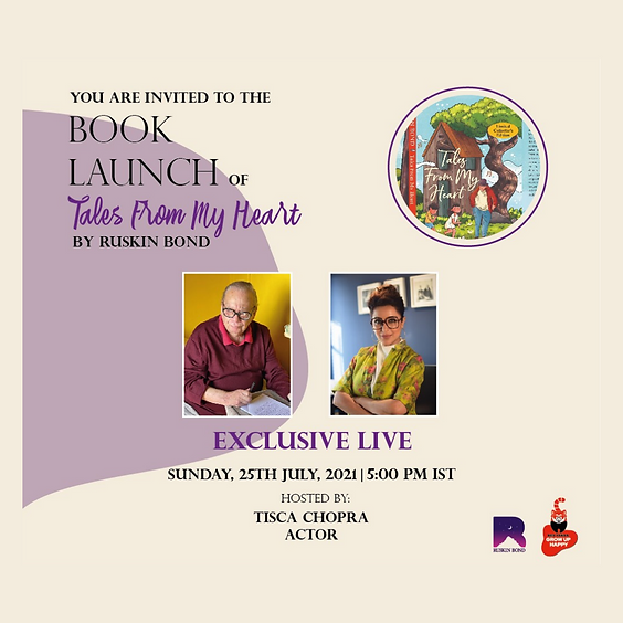 Tales from my heart  - A heart to heart conversation with Ruskin bond + A Book to your Home