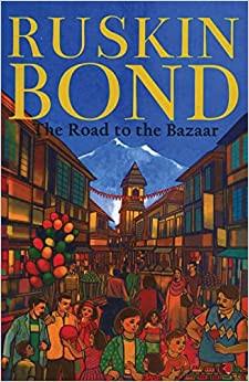 The Road to the Bazaar