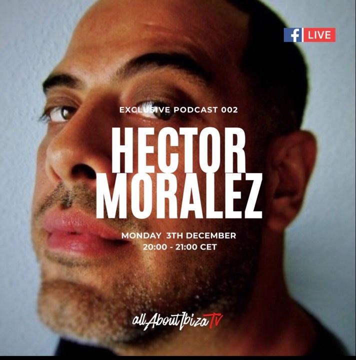 PODCAST 002   HECTOR MORALEZ