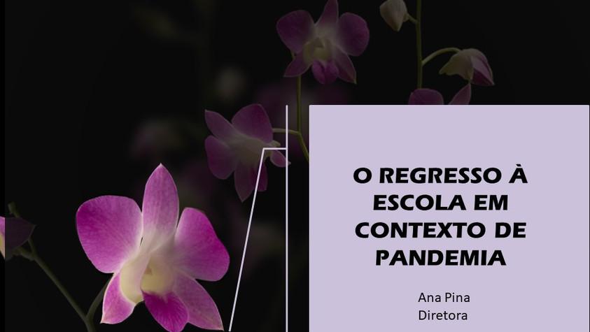 O REGRESSO À ESCOLA EM CONTEXTO DE PANDEMIA