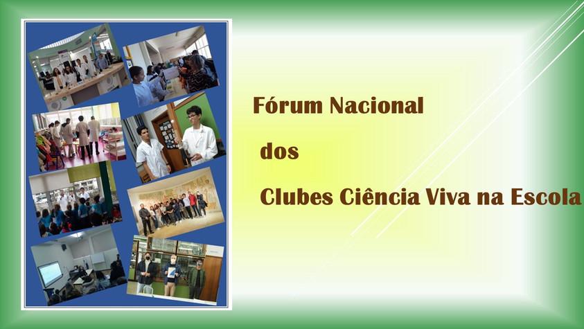 FÓRUM NACIONAL DOS CLUBES CIÊNCIA VIVA NA ESCOLA
