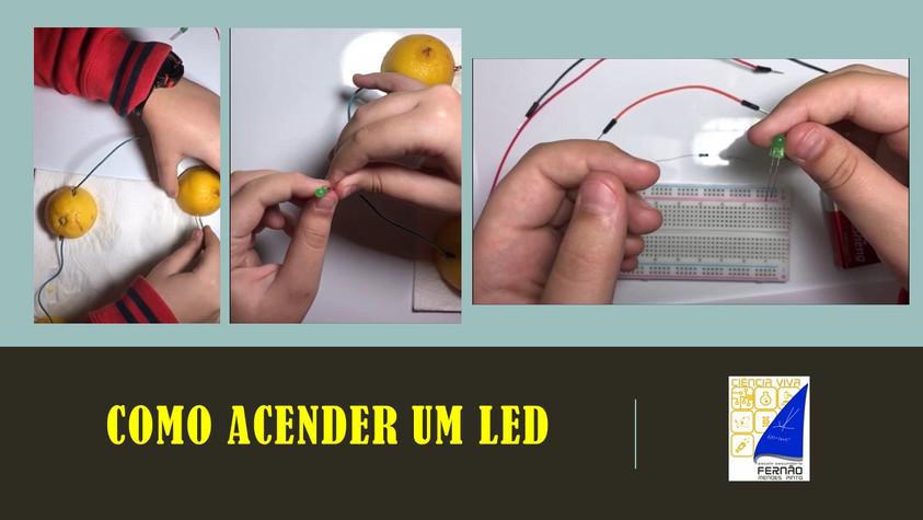 COMO ACENDER UM LED