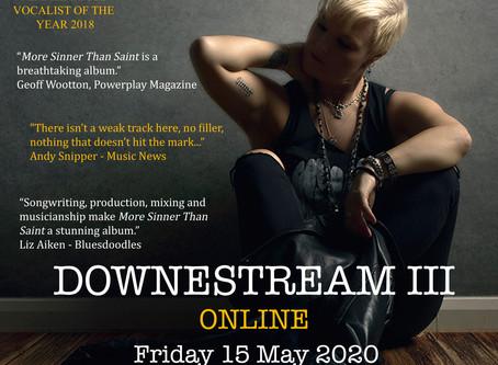 Downestream III - Friday 15 May 2020