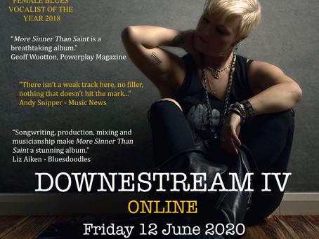 Downestream IV - Friday 12 June 2020