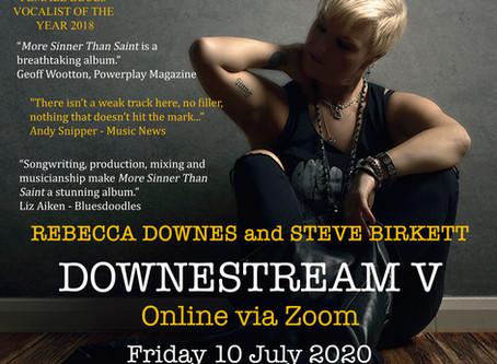 Downestream V - Friday 10 July 2020 - with Steve Birkett