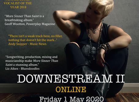 Downestream II - Friday 1 May