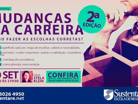 CAREER MEETING - MUDANÇAS NA CARREIRA - COMO FAZER AS ESCOLHAS CORRETAS? | 2ª EDIÇÃO