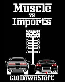 610Downshift Muscle v Imports.jpg
