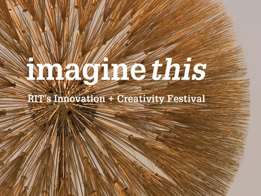 Imagine this: RIT's Innovation + Creativity Festival