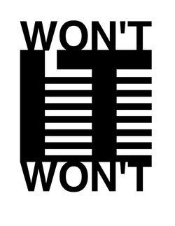 Won't it Won't