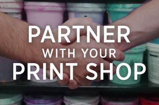 Partner With Your Print Shop