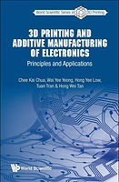 New textbook is published in World Scientific Series in 3D printing: Volume 3.