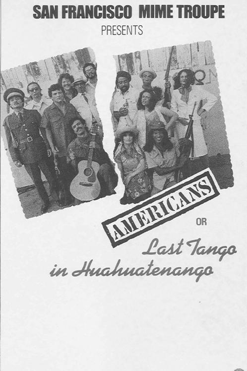 Americans or Last Tango in Huahuatenango (Black & White)
