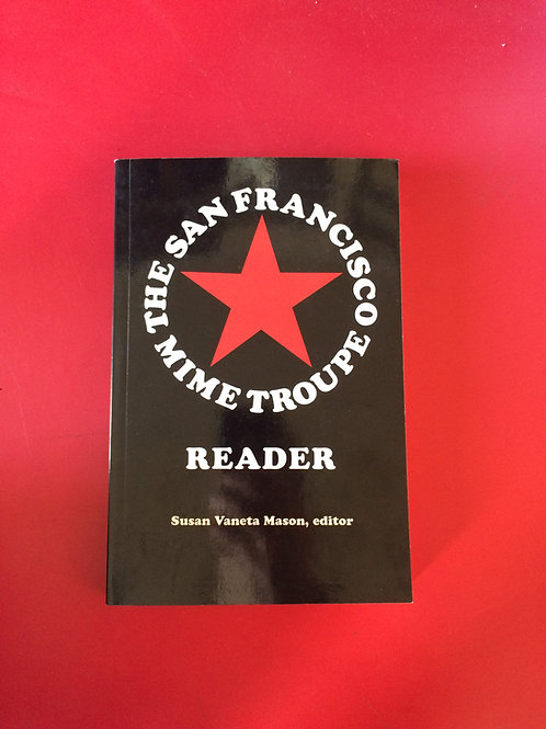 The Mime Troupe Reader