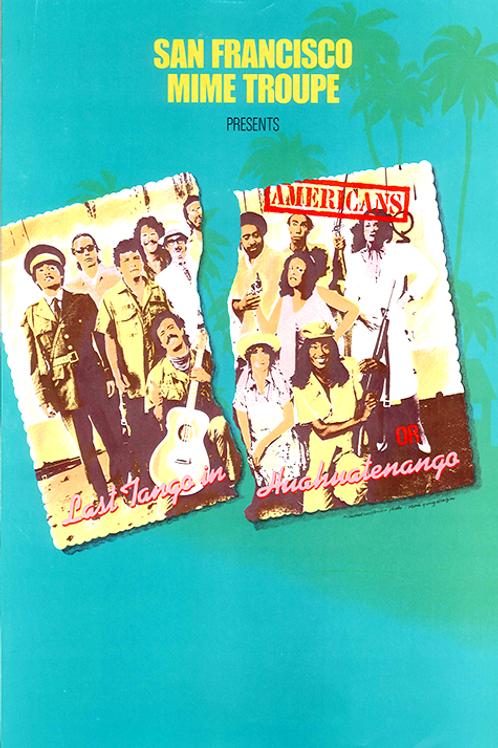 Americans or Last Tango in Huahuatenango (Color)