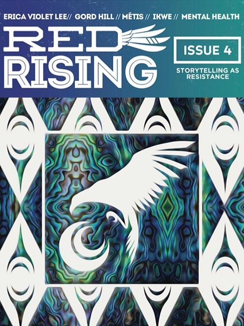 Issue 4: Storytelling as Resistance