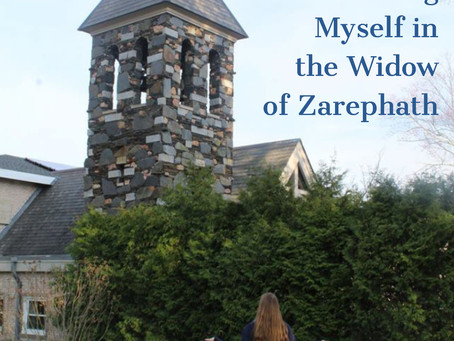 Seeing Myself in the Widow of Zarephath
