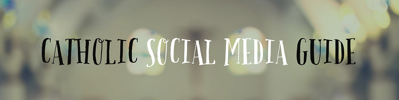 Free Catholic social media guide