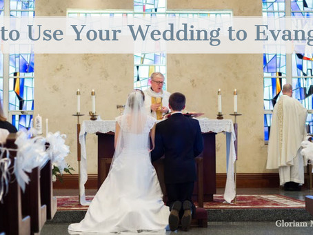 How to use your wedding to evangelize