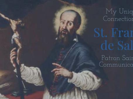 My Unique Connection to St. Francis de Sales, Patron Saint of Communications