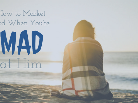 How to Market God When You're Mad at Him
