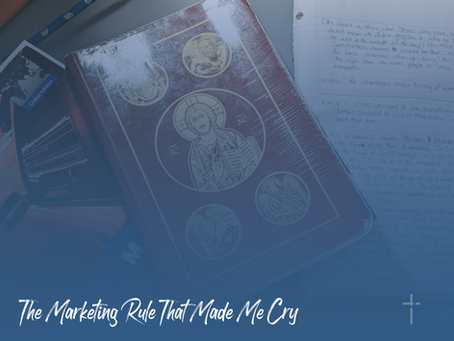 The Marketing Rule That Made Me Cry
