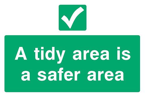Tidy Area is Safer Area