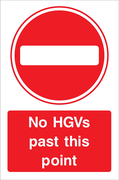 No HGVs Past This Point